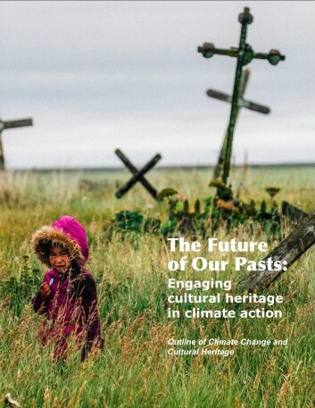 """The Future of Our Pasts: Engaging Cultural Heritage in Climate Action"" report by ICOMOS."