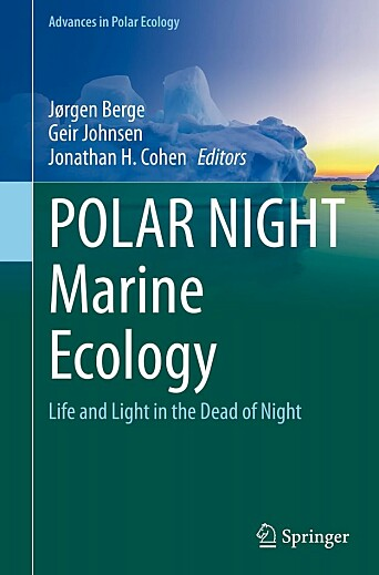 """Until recently, the prevailing view of marine life at high latitudes has been that organisms enter a general resting state during the dark Polar Night and that the system only awakens with the return of the sun. Recent research, however, with coordinated, multidisciplinary field campaigns based on the high Arctic Archipelago of Svalbard, have provided a radical new perspective,"" the publishers of this new book on the polar night say. The book is scheduled for publication in late April."